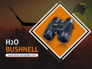 Bushnell H2O - Waterproof and Fog proof