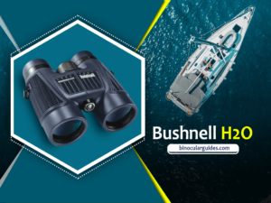 Bushnell H2O – Best Waterproof and fog proof