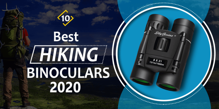 Top 10 Best Binoculars for Hiking 2020