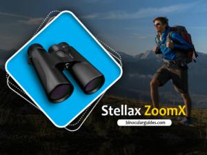 Stellax ZoomX Binoculars– Picture Quality