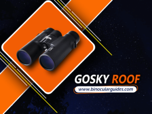 Best Binoculars for Stargazing - Gosky 10×42 Roof Prism