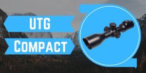 UTG - Compact Air Rifle Scope - Best Air Rifle Scope 2020